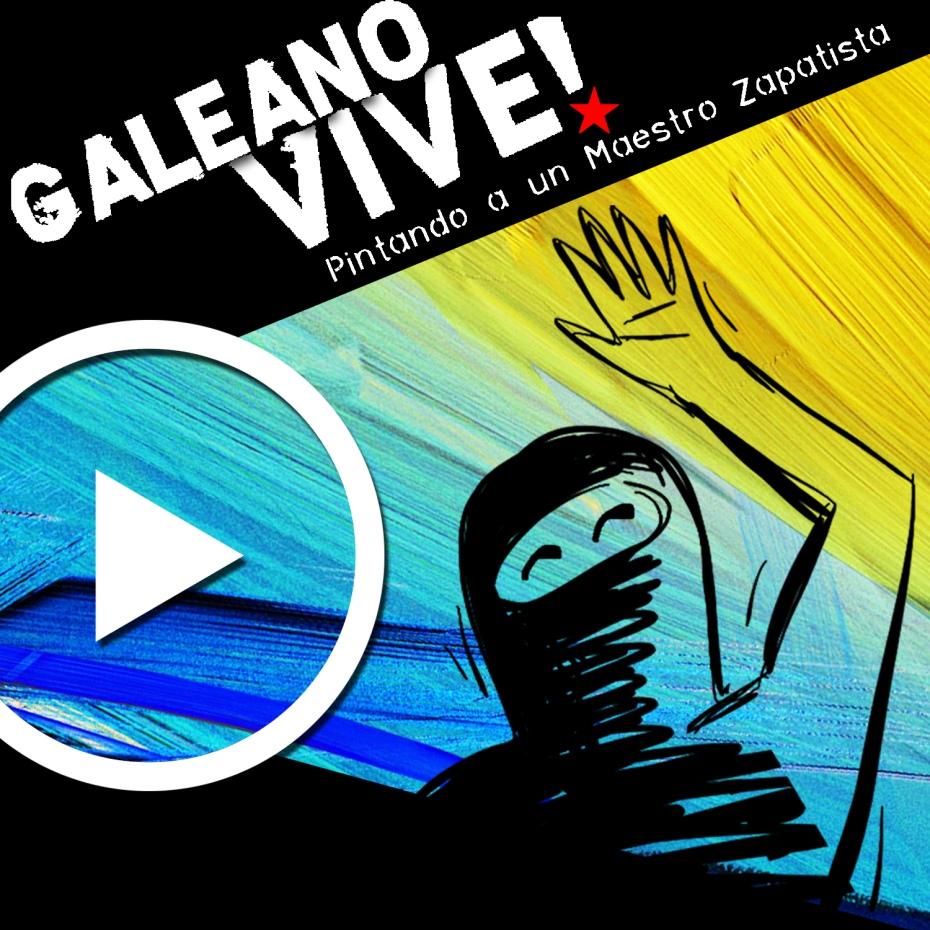Galeano Vive! by Genevieve Roudané